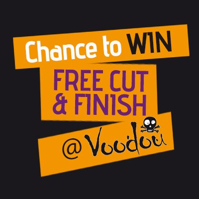 chance to win a frre cut and finish a t Voodou Liverpool