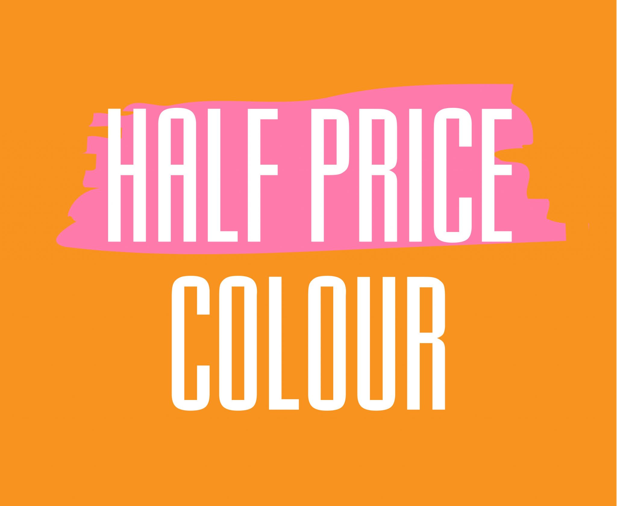 Half Price Colour Days
