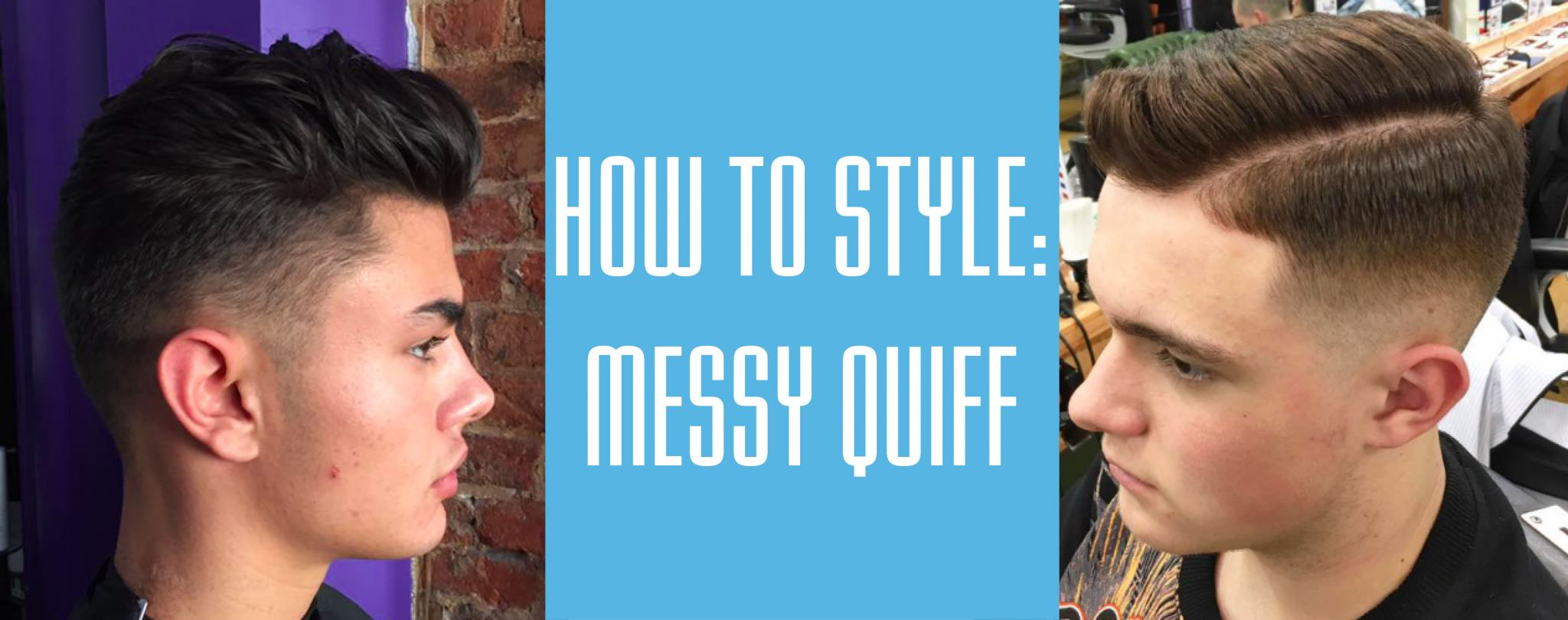 HOW TO STYLE SHORT HAIR: MEN'S MESSY QUIFF HAIRSTYLE TUTORIAL