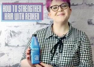 How to Strengthen Hair with Redken Extreme Strengthening Shampoo
