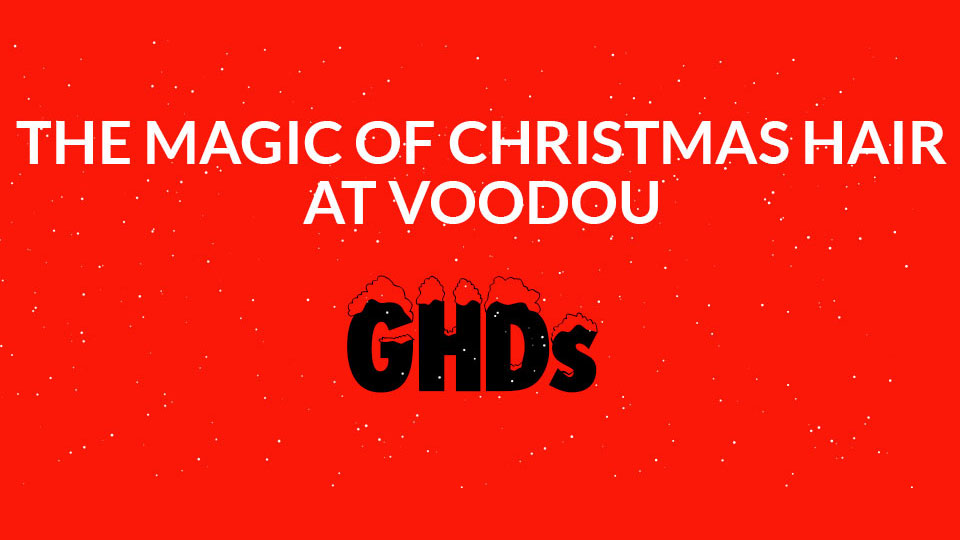 THE-MAGIC-OF-CHRISTMAS-HAIR-AT-VOOODOU-GHD´S