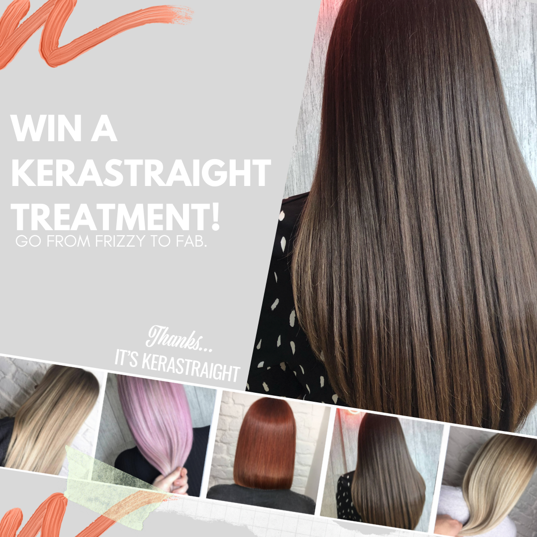 Your Chance To WIN 4-Month Kerastraight Smoothing Treatment