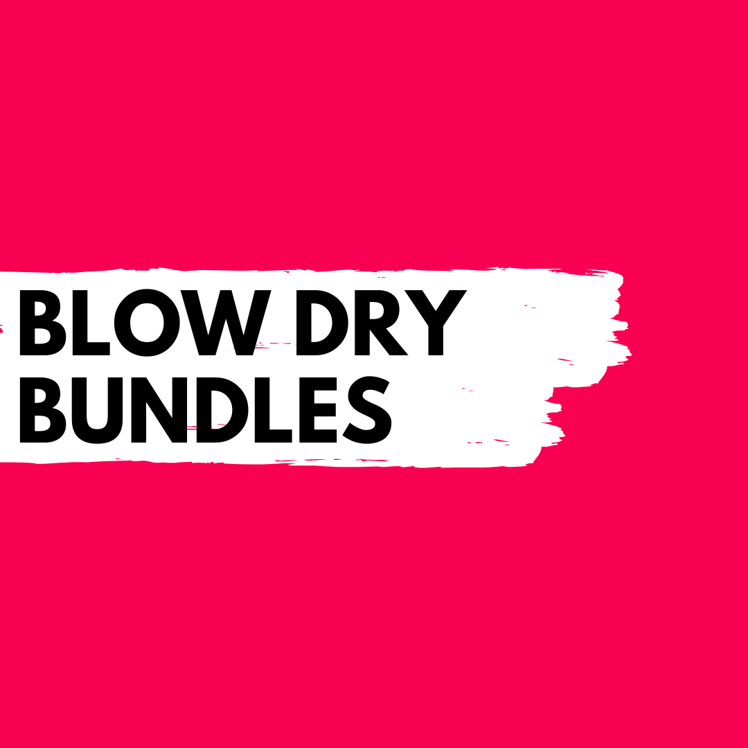 Blow Dry Bundles