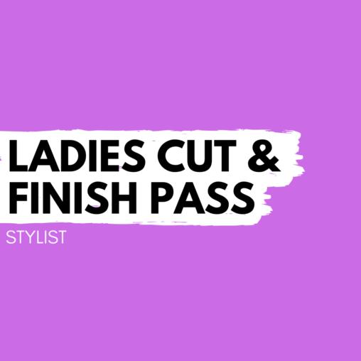 ladies cut and finish stylist