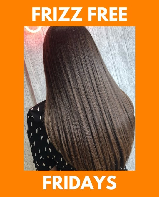 Frizz Free Fridays Offer
