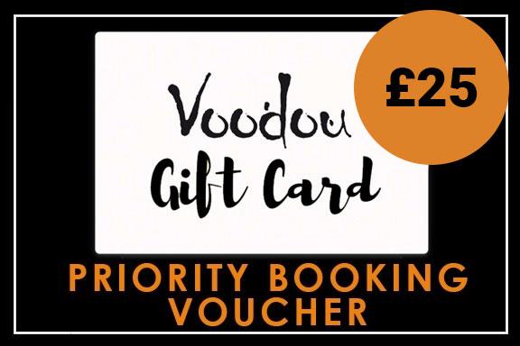 £25 Priority Booking Voucher